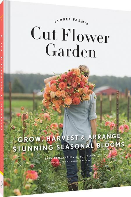 Friday flowers floret farms an eye for detail for Garden design books 2017